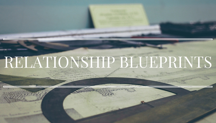 Relationship Blueprints